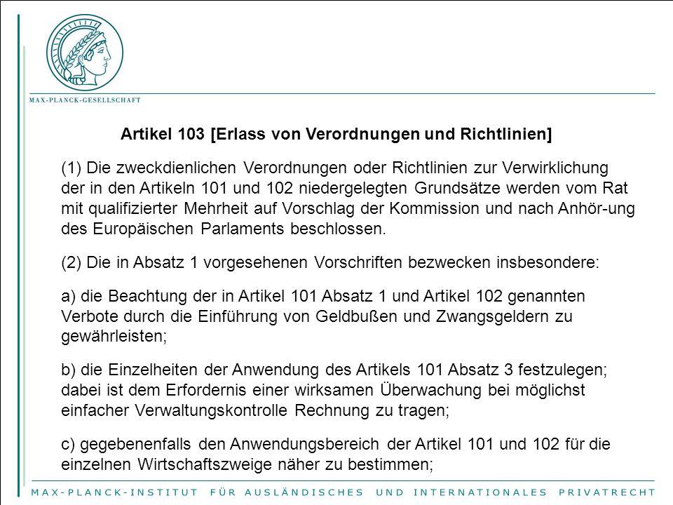 Artikel 103 [Erlass von Verordnungen und Richtlinien]